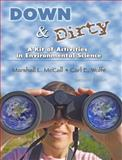 Down and Dirty : A Kit of Activities in Environmental Science - Text, Mccall-Wolfe, 0757556442