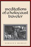 Meditations of a Holocaust Traveler 9780791426449