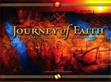 Journey of Faith : From Jerusalem to the Promised Land, Kent S. and Johnson, Peter Brown, 0842526447