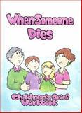 When Someone Dies, Twenty-Third Publications, 0896226441