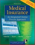 Medical Insurance : An Integrated Claims Process Approach, Bayes, Nenna L. and Newby, Cynthia, 0073256455