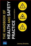 The Handbook of Health and Safety Practice, Jeremy Stranks, 0131976451