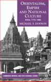 Orientalism, Empire and National Culture, Dodson, Michael S., 1403986452