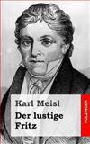 Der Lustige Fritz, Karl Meisl, 1482646455