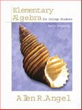 Elementary Algebra for College Students : Early Graphing, Angel, Allen R., 0130116459