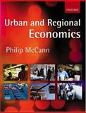 Urban and Regional Economics, McCann, Philip, 0198776454