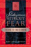 Shakespeare Without Fear : Teaching for Understanding, Metzger, Mary Janell, 0325006458