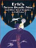 Erte's Seven Deadly Sins and Other Great Graphics in Full-Color, Erte, 0486246450