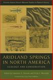 Aridland Springs in North America : Ecology and Conservation, , 0816526451