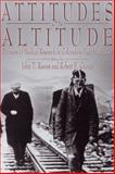 Attitudes on Altitude : Pioneers of Medical Research in Colorado's High Mountains, Reeves, John T. and Grover, Robert F., 0870816454