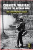 Chemical Warfare During the Vietnam War, Ellison, D. Hank, 0415876451