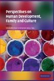 Perspectives on Human Development, Family, and Culture, , 1107406455