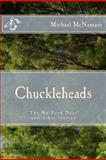 Chuckleheads, Michael McNamara, 1470126451