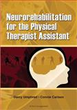 Neurorehabilitation for the Physical Therapist Assistant, Umphred, Darcy, 1556426453