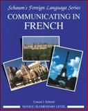 Communicating in French, Schmitt, Conrad J., 0070566453