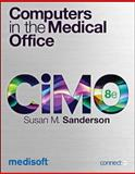 Computers in the Medical Office with Connect Plus, Sanderson, Susan, 0077976452