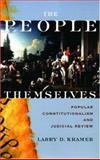 The People Themselves, Larry D. Kramer, 0195306457