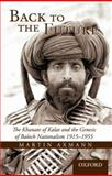 Back to the Future : The Khanate of Kalat and the Genesis of Baluch Nationalism 1915-1955, Axmann, Martin, 019547645X