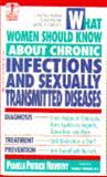 What Women Should Know about Chronic Infections and Sexually Transmitted Diseases, Pamela P. Novotny, 0440206456