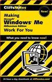 Making Microsoft Windows Me (Millennium Edition) Work for You, Brian Underdahl, 0764586459