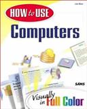 How to Use Computers Visually, Biow, Lisa, 0789716453