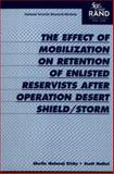 The Effect of Mobilization on Retention of Enlisted Reservists after Operation Desert Sheild/Storm, Shelia Nataraj Kirby and Scott Naftel, 0833026453