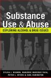 Substance Use and Abuse : Exploring Alcohol and Drug Issues, Mignon, Sylvia I. and Faiia, Marjorie Marcoux, 1588266451