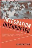 Integration Interrupted, , 0199736456