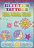 Glitter Tattoos Sun, Moon, Stars, Anna Pomaska, 0486456455