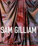 Sam Gilliam, Jonathan P. Binstock, 0520246454