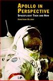 Apollo in Perspective : Spaceflight Then and Now, Allday, Jonathan, 0750306459