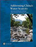Addressing China's Water Scarcity : Recommendations for Selected Water Resource Management Issues, Xie, Jian, 0821376454