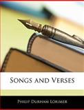 Songs and Verses, Philip Durham Lorimer, 1145176453