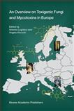 An Overview on Toxigenic Fungi and Mycotoxins in Europe, , 1402026455