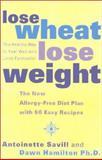 Lose Wheat, Lose Weight, Antoinette Savill and Dawn Hamilton, 0007106459