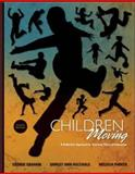 Moving into the Future : National Standards for Physical Education, Graham, George and Hale, Shirley, 0073376450