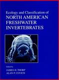 Ecology and Classification of North American Freshwater Invertebrates, , 0126906459
