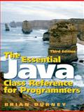 The Essential Java Class Reference for Programmers, Durney, Brian, 0131856456