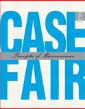 Principles of Macroeconomics, Case and Fair, Ray C., 0132226456