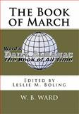 The Book of March, W. Ward, 1453746455