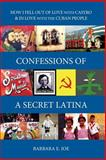 Confessions of a Secret Latina, Barbara Joe, 1495326454