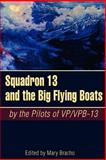 Squadron 13 and the Big Flying Boats, , 1555716458