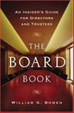 Board Book, William G. Bowen and William Bowen, 0393066452