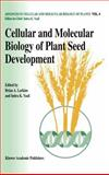Cellular and Molecular Biology of Plant Seed Development, , 0792346459