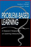 Problem-Based Learning : A Research Perspective on Learning Interactions, , 0805826459