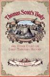 Thomas Scott's Body, J. M. Bumsted, 0887556450