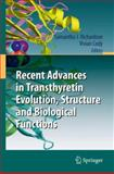 Recent Advances in Transthyretin Evolution, Structure and Biological Functions, , 3642006450
