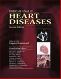 Essential Atlas of Heart Diseases, Braunwald, Eugene, 0071376453