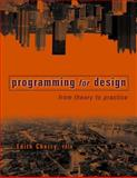 Programming for Design : From Theory to Practice, Cherry, Edith, 0471196452