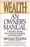 Wealth, Michael Stolper and Everett Mattlin, 0887306454